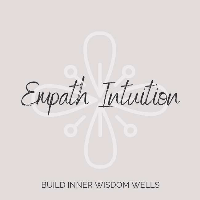 Training Empath Intuition wisdom wells